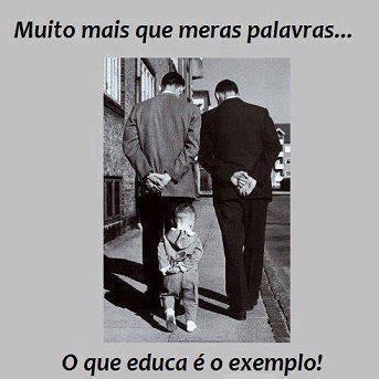 Educar dar exemplo